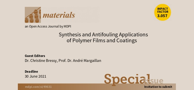Special Issue: Synthesis and Antifouling Applications of Polymer Films and Coatings